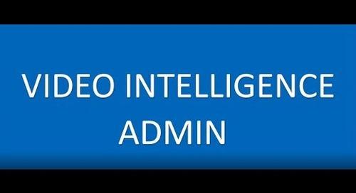 Video Intelligence Admin