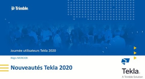 Tour d´horizon des Nouveautés Tekla Structures 2020