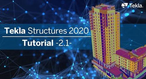 Tutorial Tekla Structures 2020 | 2.1 Stahlrahmen modellieren
