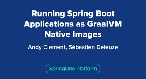 Running Spring Boot Applications as GraalVM Native Images