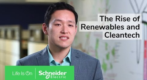 The Rise of Renewables and Cleantech | Schneider Electric