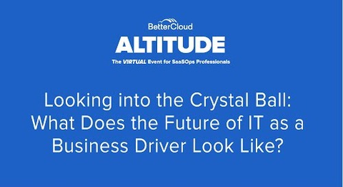 [ALTITUDE20]Looking into the Crystal Ball:What does the Future of IT as a Business Driver Look Like?