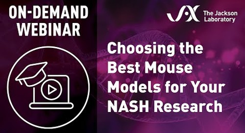 Choosing the Best Mouse Models for Your NASH Research