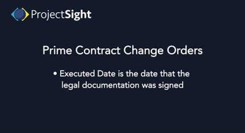 ProjectSight Training - Prime Contract Change Orders