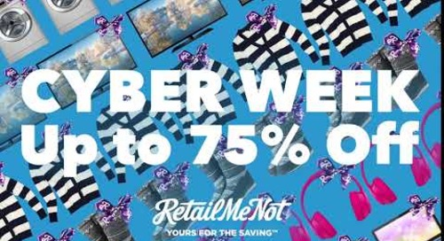 2018 Cyber Week Deals with RetailMeNot (6sec)