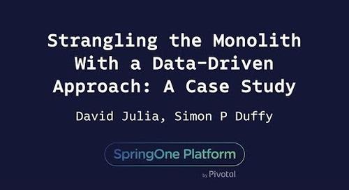 Strangling the Monolith With a Data-Driven Approach - David Julia, Simon Duffy