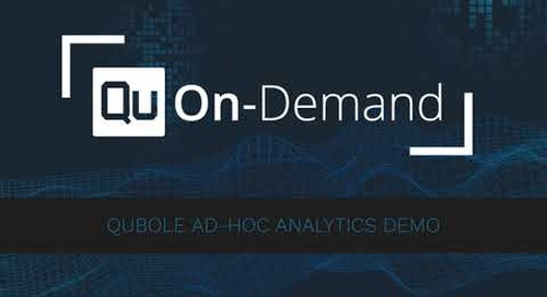 Qubole On-Demand - Ad-Hoc Analytics Demo
