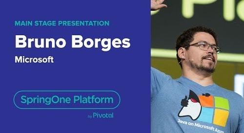 Bruno Borges, Microsoft—Azure, Spring, and PCF, SpringOne Platform 2018