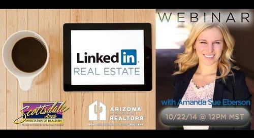 LinkedIn For Real Estate Webinar - 10.22.2014