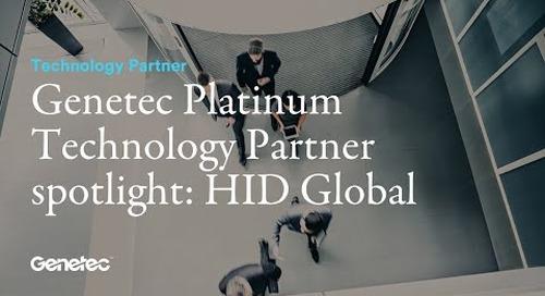 Genetec Platinum Technology Partner spotlight: HID Global