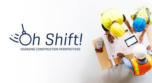 Oh Shift   Changing Construction Perspectives - Episode 1 - Leadership In Tough Times