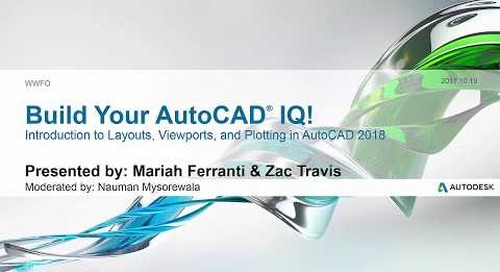Webinar: Introduction to Layouts, Viewports, and Plotting in AutoCAD 2018 | AutoCAD LT