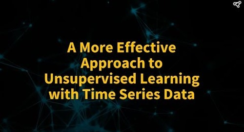 A More Effective Approach to Unsupervised Learning with Time Series Data