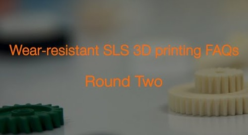 Wear-resistant SLS 3D printing FAQs - Round Two