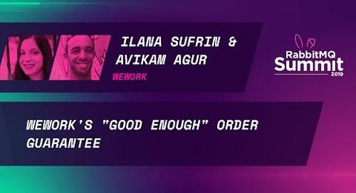 "WeWork's ""good enough"" order guarantee - Ilana Sufrin & Avikam Agur"