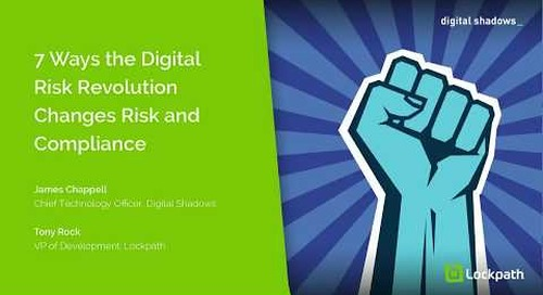 7 Ways the Digital Risk Revolution Changes Risk and Compliance