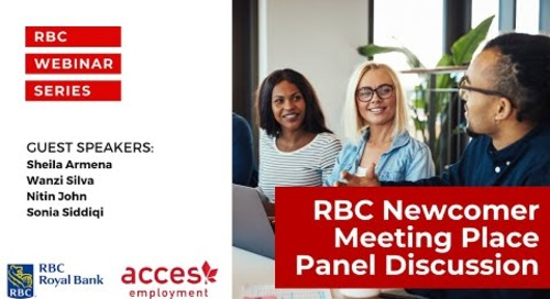RBC Royal Bank Webinar: RBC Newcomer Meeting Place Panel Discussion