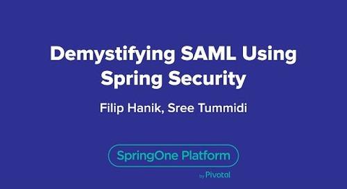 Demystifying SAML Using Spring Security