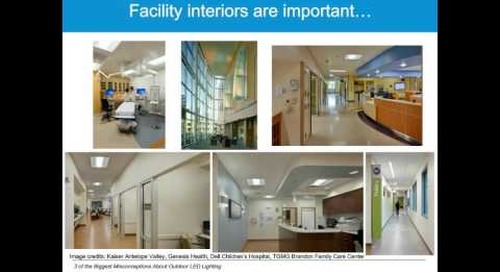 Overcoming the 3 Key Outdoor Lighting Myths: Healthcare Campus Relight Strategies