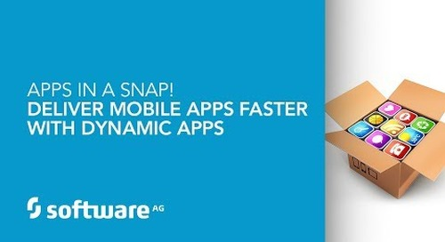 Demo: Apps in a Snap! Deliver Mobile Apps Faster with Dynamic Apps