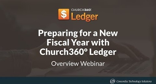 Preparing for a New Fiscal Year with Church360° Ledger