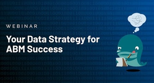 [Webinar] Your Data Strategy for ABM Success | Replay