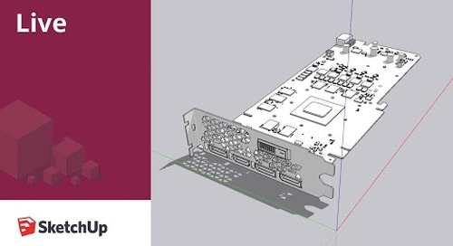 Modeling a video card live in SketchUp!