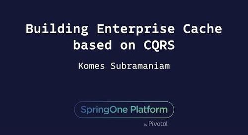 Building Enterprise Cache Based on CQRS - Komes Subramaniam, T-Mobile