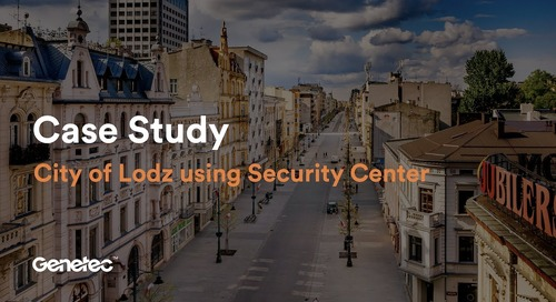 Making the most of Security Center with the City of Lodz