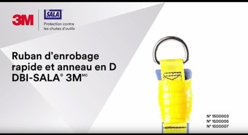 Accroître la puissance et la résistance avec le Ruban d'enrobage rapide DBI-SALA® 3M