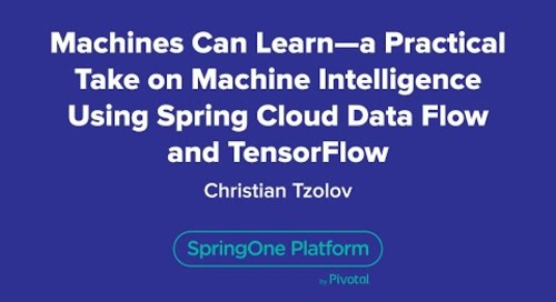 Machines Can Learn - a Practical Take on MI Using Spring Cloud Data Flow and TensorFlow