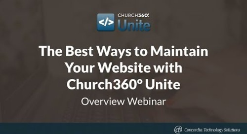 The Best Ways to Maintain Your Website with Church360° Unite