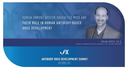 Human Immune System Engrafted Mice and Their Role in Human Antibody-Based Drug Development