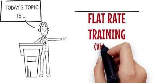 Flat Rate Training Video 16