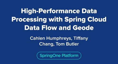 High-Performance Data Processing with Spring Cloud Data Flow and Geode