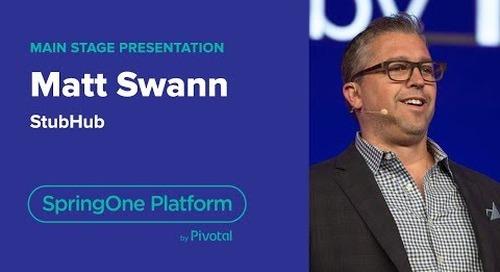 Matt Swann, StubHub—SpringOne Platform 2018