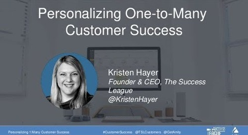 Personalizing One-To-Many Customer Success