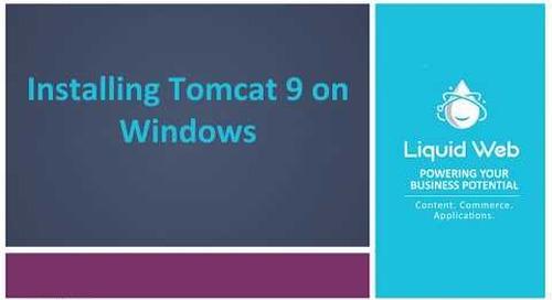 Installing Tomcat 9 on Windows