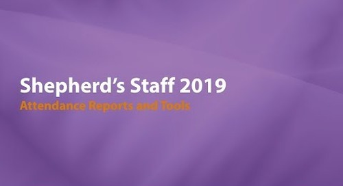 Introducing Shepherd's Staff 2019: Attendance Reports and Tools
