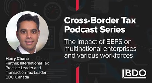 How does BEPS impact multinational enterprises and workforces? I BDO Canada