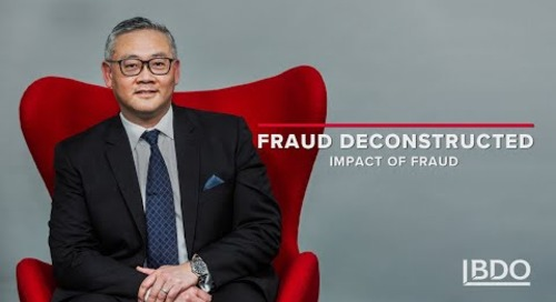 #FraudDeconstructed: National Leader Alan Mak, Partner Bob Ferguson on mitigating risk | BDO Canada