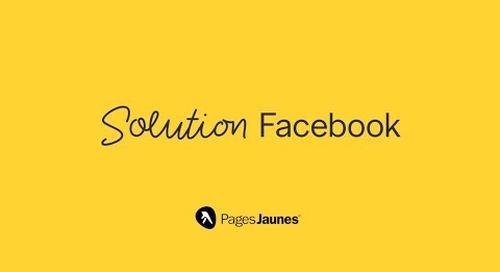 Solution Facebook - Mandatez des experts pour faire croître votre entreprise grâce à Facebook.