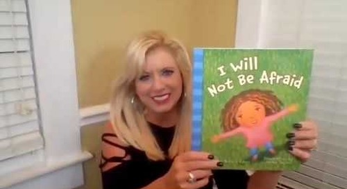 I Will Not Be Afraid   Children's Book Storytime with Michelle Medlock Adams
