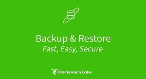 Backup & Restore in CockroachDB: Fast, Easy & Secure