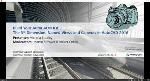 The 3rd Dimension: Named Views and Cameras in AutoCAD 2016