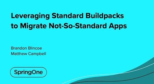 Leveraging Standard Buildpacks to Migrate Not-So-Standard Apps