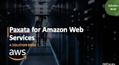 Solution Brief: Paxata for Amazon Web Services (Paxata & AWS)