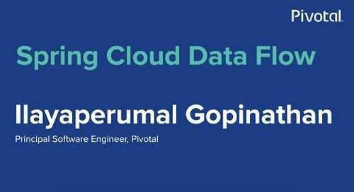 Singapore - Spring Cloud Data Flow - Ilayaperumal Gopinathan
