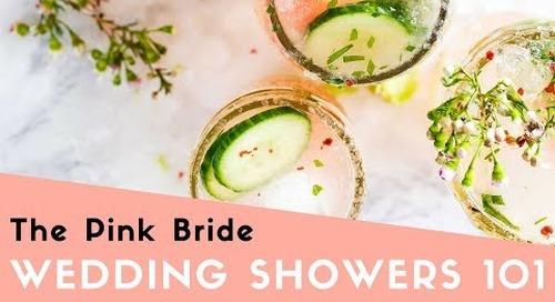 Wedding Showers 101
