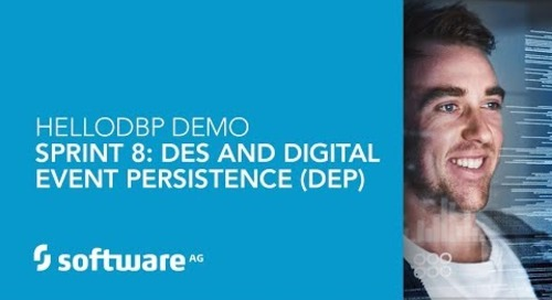 Hello DBP – Sprint 8 – DES And Digital Event Persistence (DEP)